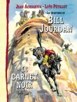 Bill Jourdan BD Bayard Carnet Noir